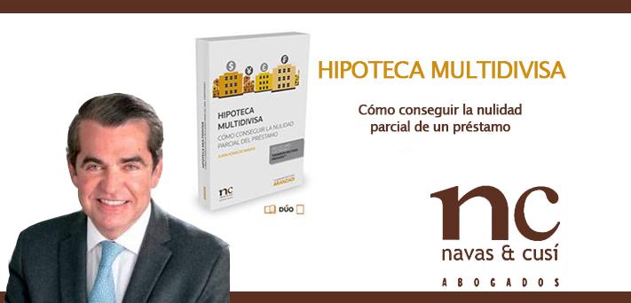 Juan Ignacio Navas, Hipoteca multidivisa