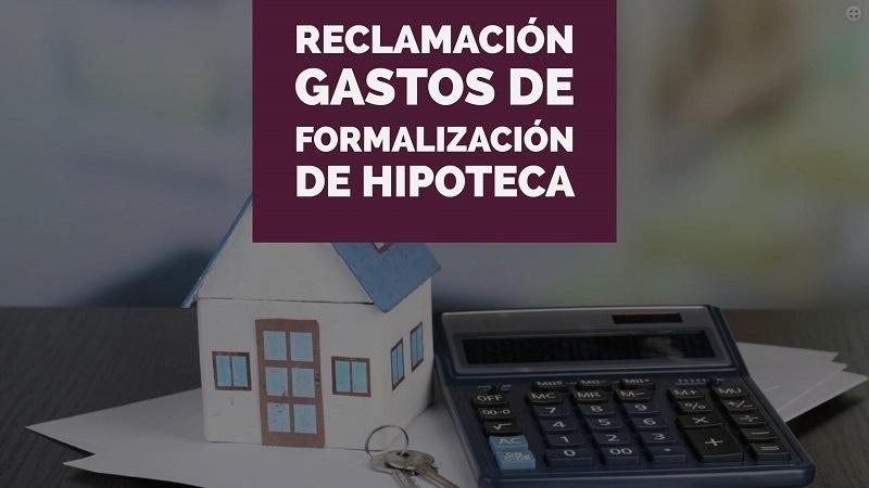 La reclamación de gastos de formalización de hipoteca