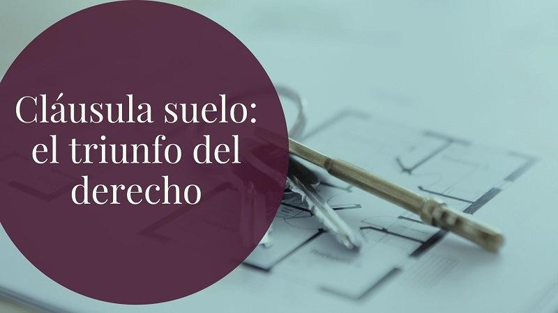 Cl usulas suelo el triunfo del derecho navas cusi for Clausula suelo santander