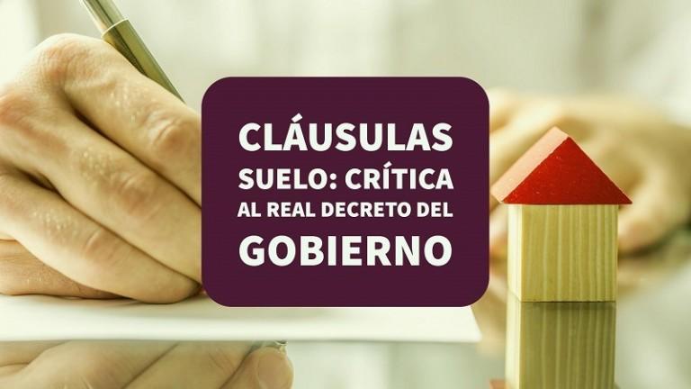 Cl usula suelo cr tica al real decreto del gobierno for Decreto clausula suelo