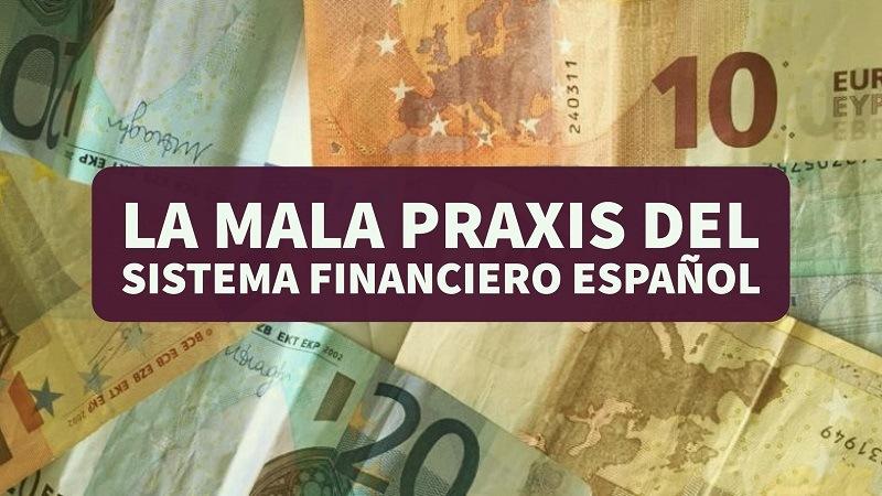 Mala praxis bancaria: a un paso más cerca del derecho de la Unión Europea en materia hipotecaria