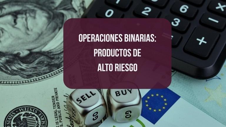 operaciones-binarias-productos-de-alto-riesgo