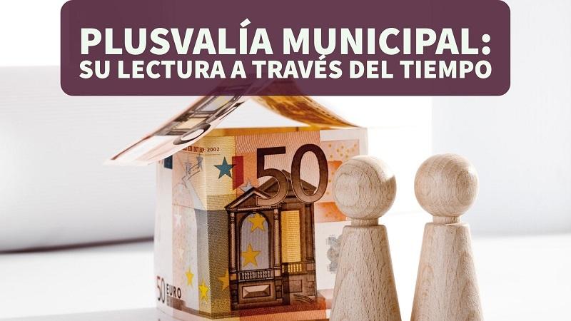 plusvalia-municipal-su-lectura-a-traves-del-tiempo