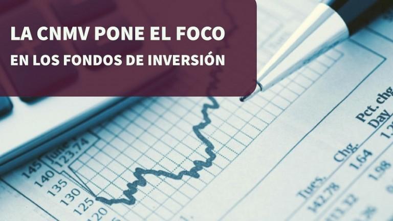 la-cnmv-pone-el-foco-en-los-fondos-de-inversion