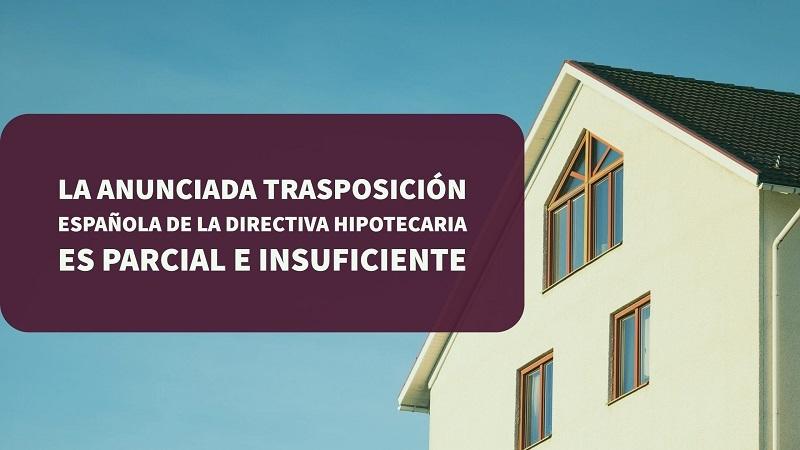 la-anunciada-trasposicion-española-de-la-directiva-hipotecaria-es-parcial-e-insuficiente
