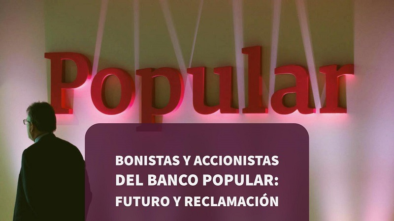 Bonistas y Accionistas de Banco Popular: Futuro y Reclamación