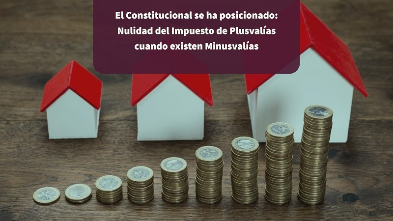 Nulidad del Impuesto de Plusvalias cuando existen Minusvalias