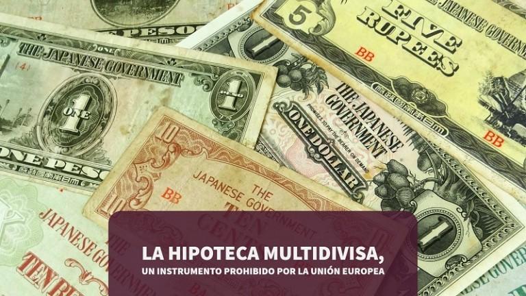 la-hipoteca-multidivisa-un-instrumento-prohibido-por-la-union-europea-2