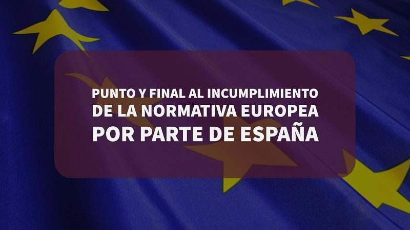punto-y-final-al-incumplimiento-de-la-normativa-europea-por-parte-de-españa