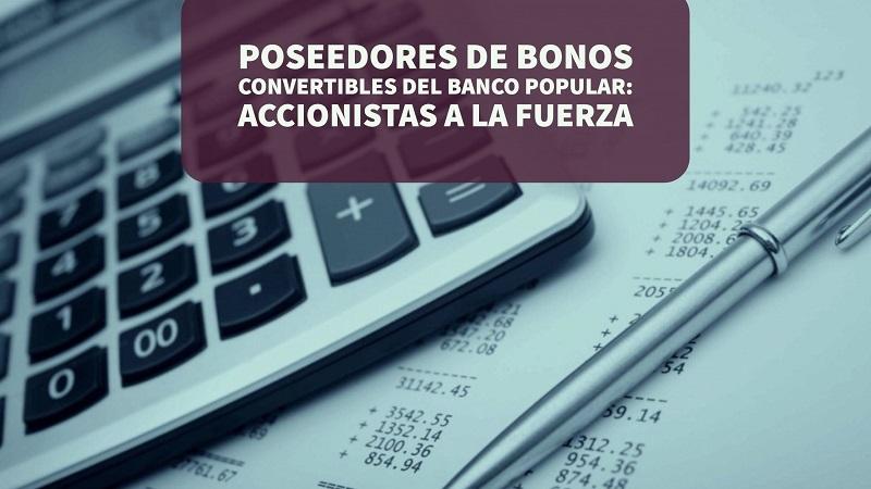 Poseedores de bonos convertibles del Banco Popular: accionistas a la fuerza