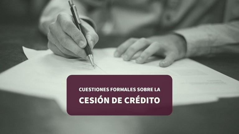 cuestiones-formales-sobre-la-cesion-de-credito