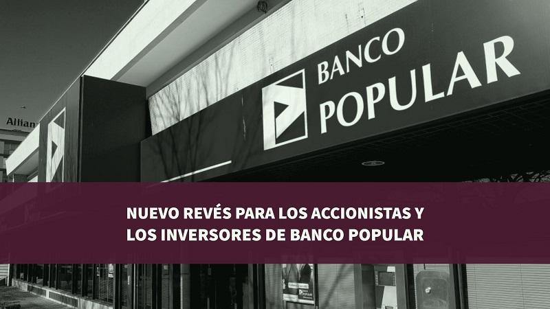 Nuevo revés para los accionistas y los inversores de Banco Popular