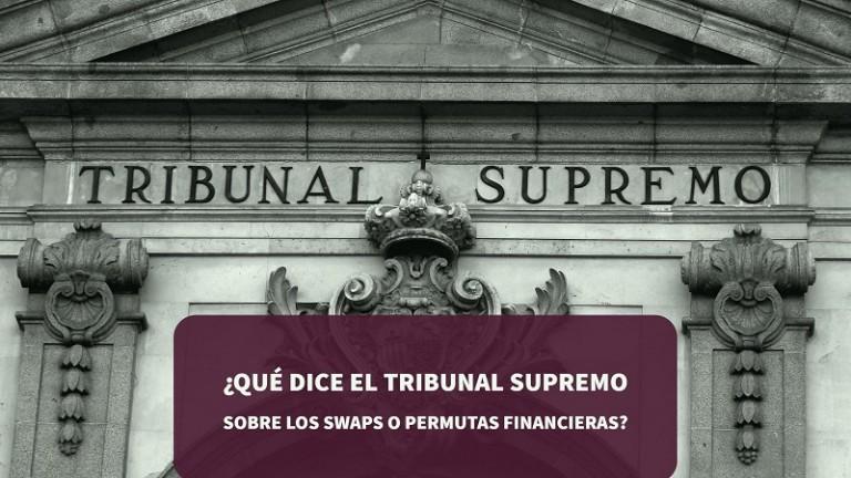 que-dice-el-tribunal-supremo-sobre-los-swaps-o-permutas-financieras