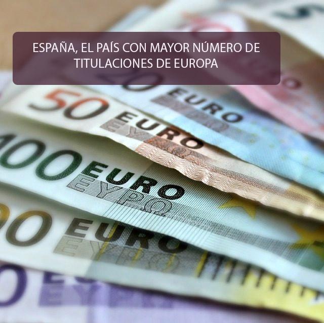 España, el país con mayor número de titulizaciones de Europa