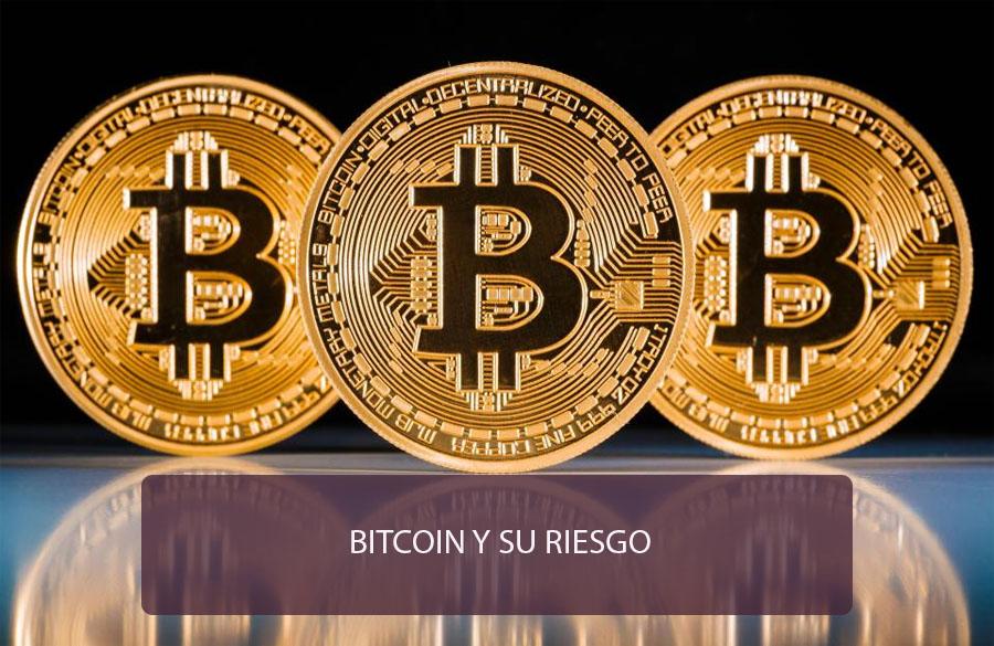 Bitcoin y sus riesgos