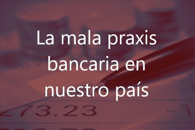 La-mala-praxis-bancaria-en-nuestro-país-Navas-&-Cusí-Abogados