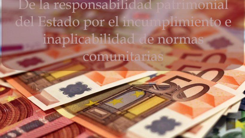 responsabilidad-patrimonial-del-estado-por-incumplimiento-normas-comunitarias