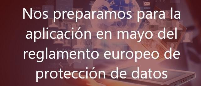 Nos-preparamos-para-la-aplicación-en-mayo-del-reglamento-europeo-de-protección-de-datos-Navas-&-Cusí-Abogados-Derecho-Nuevas-Tecnologías