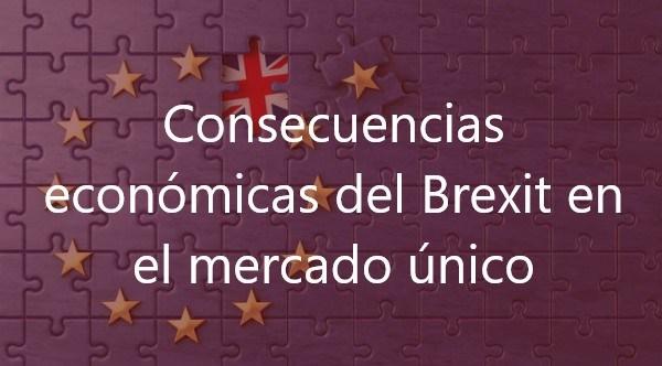 Consecuencias del Brexit en el mercado único