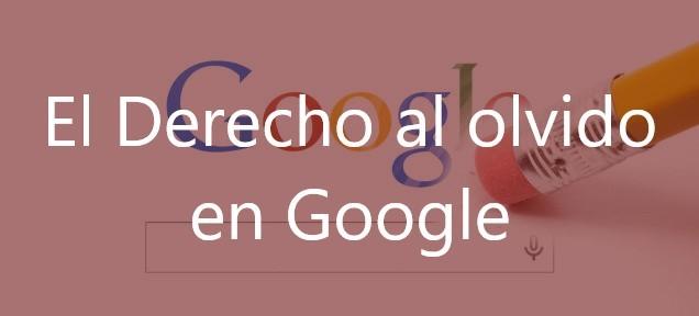 El-Derecho-al-olvido-en-Google-Navas-&-Cusí-Abogados
