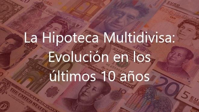 La-Hipoteca-Multidivisa:-Evolución-en-los-últimos-10-años-Navas-&-Cusí-Abogados-Madrid