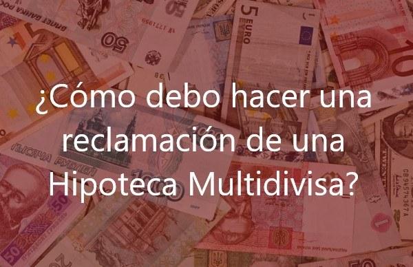 reclamacion-hipoteca-multidivisa-3