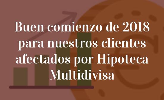 Buen-comienzo-de-2018-para-nuestros-clientes-afectados-por-Hipoteca-Multidivisa-Navas-&-Cusí-Abogados