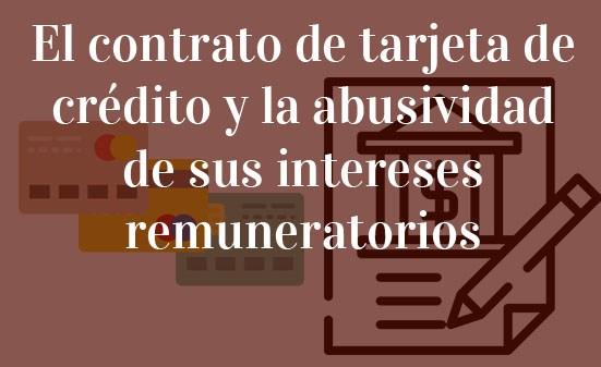 El-contrato-de-tarjeta-de-crédito-y-la-abusividad-de-sus-intereses-remuneratorios-Navas-&-Cusí-Abogados