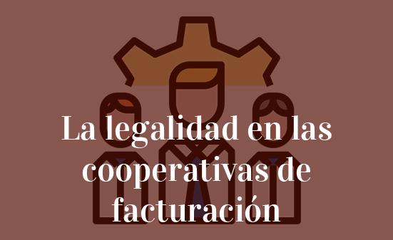 La legalidad en las cooperativas de facturación