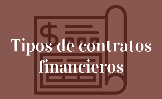 Tipos de contratos financieros