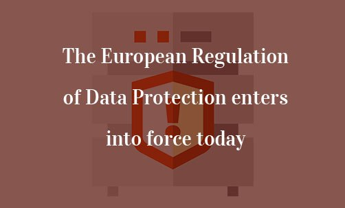 The-European-Regulation-of-Data-Protection-enters-into-force-today-Navas-&-Cusí-Lawyers-Brussels