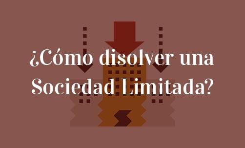 Cómo-disolver-una-Sociedad-Limitada-Navas-&-CUsí-Abogados-Especialistas-en-Derecho-Societario