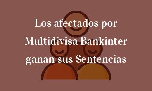 Los-afectados-por-Hipoteca-Multidivisa-Bankinter-ganan-sus-Sentencias-Navas-&-Cusí-Abogados-Especialistas-en-Hipoteca-Multidivisa