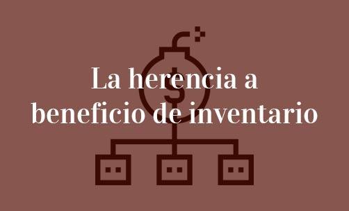 La-herencia-a-beneficio-de-inventario-Navas-&-Cusí-Abogados-especialistas-en-Derecho-de-Familia-Barcelona