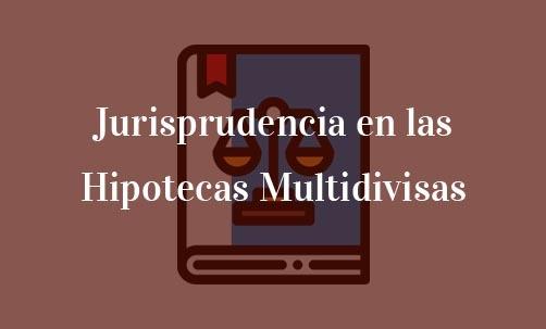 Jurisprudencia-en-las-Hipotecas-Multidivisas-Navas-&-Cusí-Abogados-especialistas-en-nulidad-de-hipotecas-multidivisas