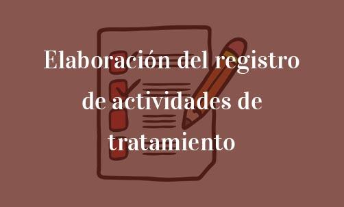 Elaboración-del-registro-de-actividades-de-tratamiento-Navas-&-Cusí-Abogados-especialistas-en-Protección-de-Datos