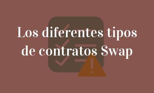 Los-diferentes-tipos-de-contratos-Swap-Navas-&-Cusí-Abogados-especialistas-en-nulidad-de-Swap
