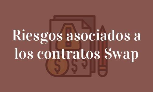 Riesgos-asociados-a-los-contratos-Swap-Navas-&-Cusí-Abogados-especialistas-en-Derecho-Bancario-y-Financiero