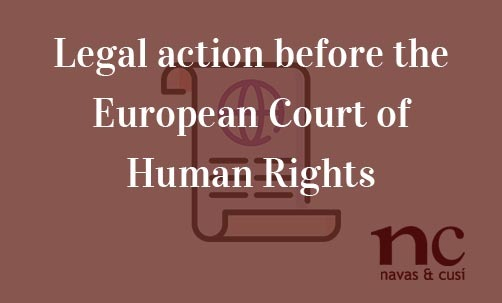 Legal-action-before-the-European-Court-of-Human-Rights-Navas-&-Cusí-European-Union-Lawyers
