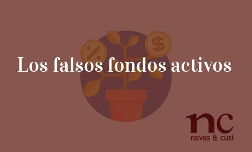 Los-falsos-fondos-activos-Navas-&-Cusí-Abogados-especialistas-en-Derecho-Bancario