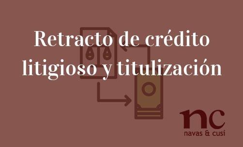 Retracto-de-crédito-litigioso-y-titulización