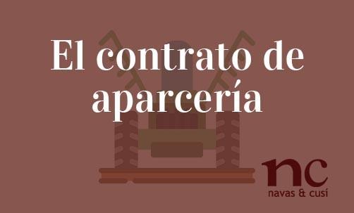 El-contrato-de-aparceria-Navas-&-Cusí-Abogados-especialistas-en-Derecho-Mercantil-y-Derecho-Inmobiliario
