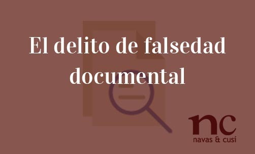 el-delito-de-falsedad-documental