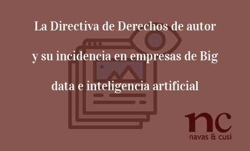 la-directiva-de-derechos-de-autor-y-su-incidencia-en-empresas-de-big-data-e-inteligencia-artificial