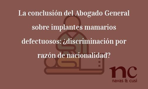 Conclusión del Abogado General sobre implantes mamarios defectuosos