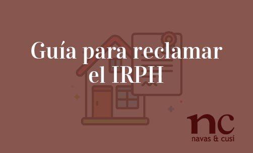 Guía-para-reclamar-el-IRPH-Navas-&-Cusí-Abogados-especialsitas-en-Derecho-Bancario